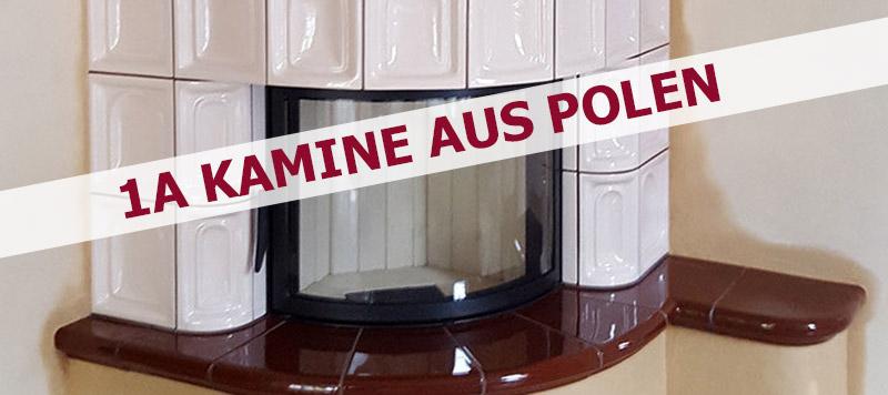 Kamine RB - Kamine aus Polen